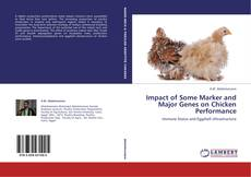 Copertina di Impact of Some Marker and Major Genes on Chicken Performance