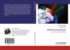 Bookcover of Quantum Structures