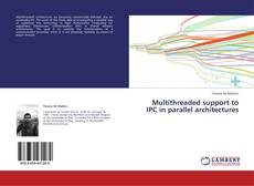 Couverture de Multithreaded support to IPC in parallel architectures