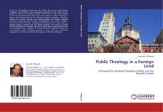 Обложка Public Theology in a Foreign Land
