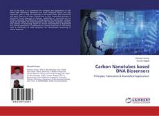 Carbon Nanotubes based DNA Biosensors的封面