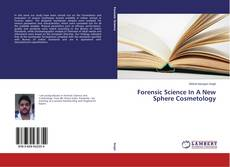 Bookcover of Forensic Science In A New Sphere Cosmetology