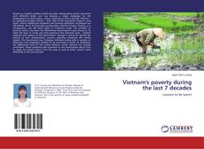 Bookcover of Vietnam's poverty during the last 7 decades