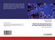 Bookcover of Electrical Characterization of Metal-DNA-Metal Device