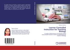 Couverture de Learner Controlled Instruction for Teaching Biology