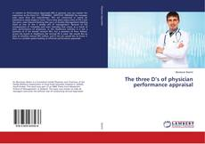 Bookcover of The three D's of physician performance appraisal