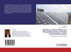 Bookcover of Studies on Dust effect on the performance of Solar Photovolatic panel