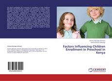 Couverture de Factors Influencing Children Enrollment in Preschool in Kenya
