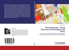 Bookcover of Pharmaceutics - Drug Discovery Technology and Tools