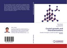 Bookcover of Crystal growth and characterizations