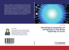 Buchcover von Homological properties of semigroups S and dense injectivity of S-acts