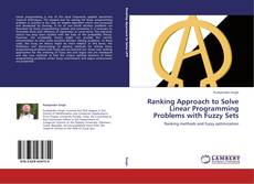 Couverture de Ranking Approach to Solve Linear Programming Problems with Fuzzy Sets