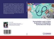Copertina di Formulation and in-Vitro Evaluation of Ketotifen Fumarate Oral Strips