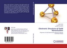 Couverture de Electronic Structure of Gold Nanoclusters