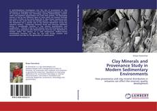 Bookcover of Clay Minerals and Provenance Study in Modern Sedimentary Environments
