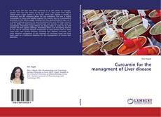 Обложка Curcumin for the managment of Liver disease