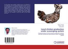 Bookcover of Local chicken production under scavenging system