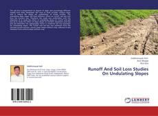 Borítókép a  Runoff And Soil Loss Studies On Undulating Slopes - hoz