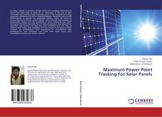Bookcover of Maximum Power Point Tracking For Solar Panels