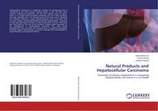 Portada del libro de Natural Products and Hepatocellular Carcinoma