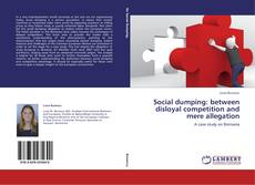 Bookcover of Social dumping: between disloyal competition and mere allegation