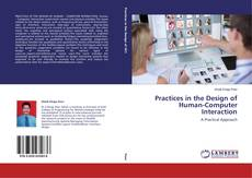 Bookcover of Practices in the Design of Human-Computer Interaction