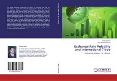 Bookcover of Exchange Rate Volatility and International Trade
