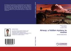 Portada del libro de Airway: a hidden mystery to resolve