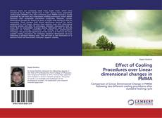 Bookcover of Effect of Cooling Procedures over Linear dimensional changes in PMMA