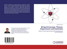 Bookcover of β Spectroscopy: Theory, Experiment and Statistics