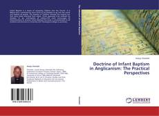 Bookcover of Doctrine of Infant Baptism in Anglicanism: The Practical Perspectives