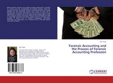 Buchcover von Forensic Accounting and the Process of Forensic Accounting Profession