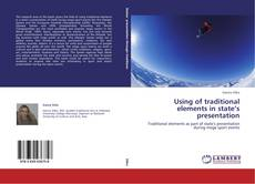 Bookcover of Using of traditional elements in state's presentation
