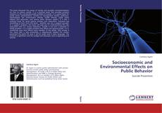 Bookcover of Socioeconomic and Environmental Effects on Public Behavior