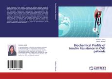 Buchcover von Biochemical Profile of Insulin Resistance in CVD patients