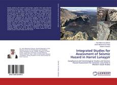 Bookcover of Integrated Studies for Assessment of Seismic Hazard in Harrat Lunayyir