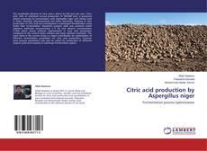 Bookcover of Citric acid production by Aspergillus niger