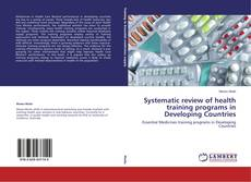 Systematic review of health training programs in Developing Countries kitap kapağı