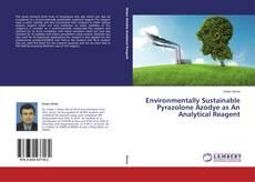 Portada del libro de Environmentally Sustainable Pyrazolone Azodye as An Analytical Reagent