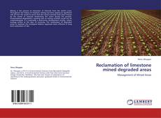 Bookcover of Reclamation of limestone mined degraded areas