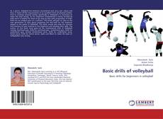 Couverture de Basic drills of volleyball
