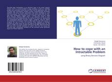 Couverture de How to cope with an Intractable Problem