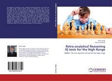 Обложка Retro-analytical Reasoning IQ tests for the High Range