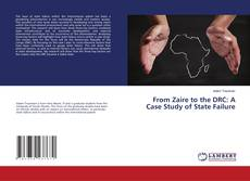 Couverture de From Zaire to the DRC: A Case Study of State Failure