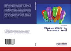 ASEAN and SAARC in the Contemporary World的封面