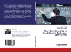 Share Price Response to Rights Issue in Zimbabwe (2009-2012) kitap kapağı