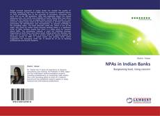 Bookcover of NPAs in Indian Banks