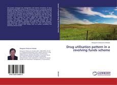 Bookcover of Drug utilisation pattern in a revolving funds scheme