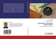 Bookcover of Geomatics and plant conservation