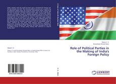 Borítókép a  Role of Political Parties in the Making of India's Foreign Policy - hoz